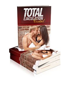Total Ejaculation Control by Steve Sizemore