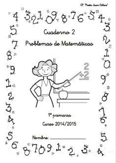 """Mª Esther Yeguas Seisdedos del C.P. """"Poeta Juan Ochoa"""" de Avilés (Gijón) ha compartido a través del facebook ABN un segundo cuaderno de problemas para primero de Primaria de nivel de iniciación en el cual todas las operaciones aparecen en horizontal y con un espacio para poder dibujar el problema. DESCARGAR: … Elementary Spanish, Montessori Activities, Numeracy, Teaching Math, Pre School, Grade 1, Mathematics, Homeschool, Classroom"""