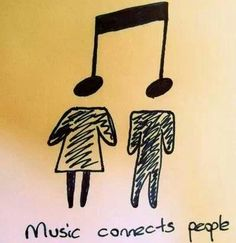 Music connects people! #music #quotes