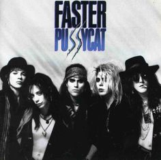 Faster Pussycat self titled first album