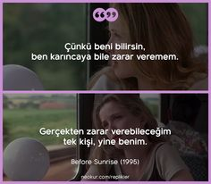 Gün Doğmadan ( - Before Sunrise) Film Quotes, Sad Quotes, Book Quotes, Sad Movies, I Movie, Horror Movies, Mysterious Words, Personality Quotes, Movie Lines