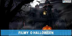 Najlepsze filmy o Halloween!