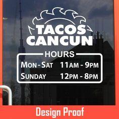 Tacos Cancun Alaska | Stickertitans.com | Custom Business / Office / Shop / Salon / Restaurant Open Hour Vinyl Decal | Our Vinyl Signs are made from Oracal 651