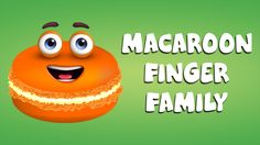 The Finger Family Macaroon Family Nursery Rhyme Finger Family Rhymes, Family Songs, Kids Songs, Kids Nursery Rhymes, Rhymes For Kids, Baby Finger Song, Macaroons, Kindergarten, Watch