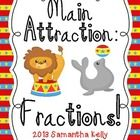 Main Attraction Fractions - Fraction Practice Aligned to the Common Core
