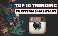 Top 10 Trending Christmas Hashtags for Instagram