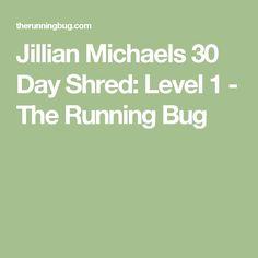 Jillian Michaels 30 Day Shred: Level 1 - The Running Bug