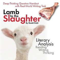 roald dahl lamb to the slaughter essay questions Lamb to the slaughter by roald dahl (1916-1990) and the detectives kept asking her a lot of questions.