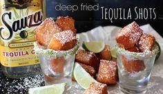 oh. my. god.  deep fried tequila shots