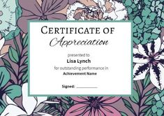 A bright colorful floral design for this certificate of appreciation! To enter your own details simply click on template to edit! Certificate Of Appreciation, Floral Design, Templates, Bright, Colorful, Google Search, Modern, Stencils, Trendy Tree