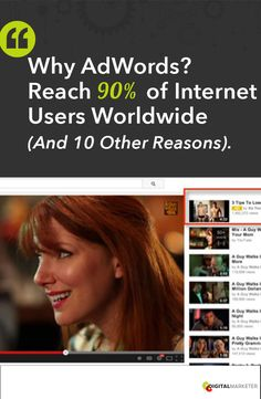 Why Google AdWords? Reach 90% of Internet Users Worldwide (and 10 other reasons!) #OnlineTraffic | www.digitalmarketer.com