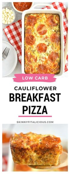 Healthy Breakfast Cauliflower Pizza is a low carb, gluten free, low calorie and high protein egg bake! #healthy #breakfast #cauliflower #bake #lowcarb #highprotein #lowcalorie #glutenfree