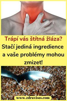 Trápí vás štítná žláza? Stačí jediná ingredience a vaše problémy mohou zmizet! #štítná #štítnážláza #ingredience Medicine