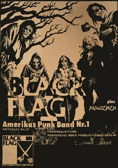 Black Flag is a punk band from Los Angeles, California in the United States. The hardcore punk band began in 1976 and went for ten years, until reuniting briefly in 2003. They picked back up in 2013 a