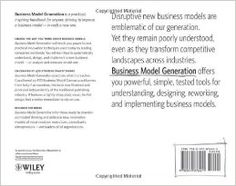"A fantastic book for understanding business models is ""Business Model Generation: A Handbook for Visionaries, Game Changers and Challengers"" by Osterwalder, Alex, and Yves Pigneur"