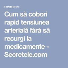 Cum să cobori rapid tensiunea arterială fără să recurgi la medicamente - Secretele.com Alter, Good To Know, Health Fitness, Healthy, Sport, Travel, Medicine, Pharmacy, Diet