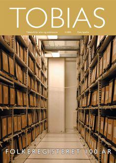 Folkeregisteret 100 år (TOBIAS 3/2005) Oslo byarkiv