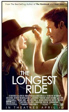 THE LONGEST RIDE....It's a typical Nicholas Sparks movie, but it is really a great love story with a beautiful backdrop.  Plus, Scott Eastwood :)!!