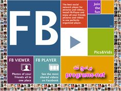 تحميل برنامج عارض صور و فيديوهات الفيس بوك Video Player and Photo Viewer for Facebook 1.0 - برامج نت