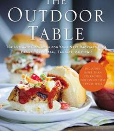 The australian macadamia cookbook pdf cookbooks pinterest the outdoor table the ultimate cookbook for your next backyard bbq front porch meal forumfinder Choice Image