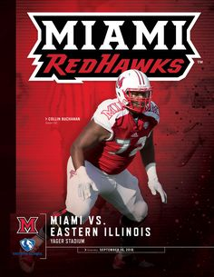 The 2016 @miamiuniversity RedHawks Football vs. Eastern Illinois Roster Card includes information on the September 10 game at Yager Stadium and features senior OL, Collin Buchanan, on its cover.