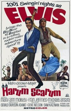 Harum Scarum movie poster, 1965. S)  I LOVE ME SOME ELVIS <3