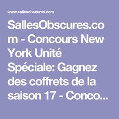 SallesObscures.com - Concours New York Unité Spéciale: Gagnez des coffrets de la saison 17 - Concours cinéma et gros plans - cinéma et DVD
