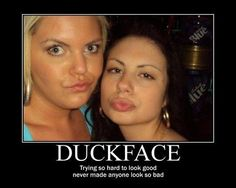 Duckface.....they're the ish