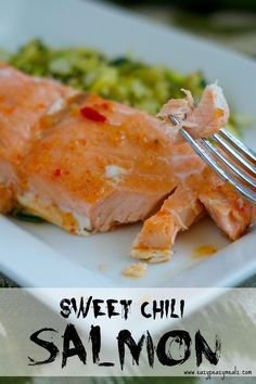 Sweet Chili Salmon: The easiest salmon you will ever make. And so much flavor.  - Eazy Peazy Mealz