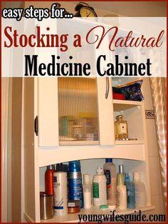 Easy Steps for Stocking a Natural Medicine Cabinet