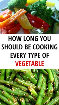 How Long You Should Be Cooking Every Type of Vegetable