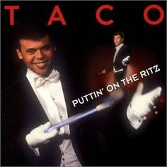 "Taco (born: (July 21, 1955, Jakarta, Indonesia) is an Indonesian-born Dutch singer and entertainer who started his career in Germany. He released his first single, ""Puttin' On The Ritz"", which in 1982 was picked up by RCA Records for US release. His version of the song also had pieces of other Irving Berlin songs,such as ""White Christmas"". The single was widely played throughout the U.S. by late summer of 1983 eventually peaking at number 4 in September 1983 on the Hot 100."