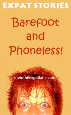 Expat trouble! Stuck on a hot balcony in a foreign country. No shoes, no phone. Another (mis) adventure living abroad. #humor #expat