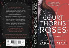 The official cover, of A Court Of Thorns And Roses, by Sarah J. Maas. (The UK/Australia/New Zealand/India, version)