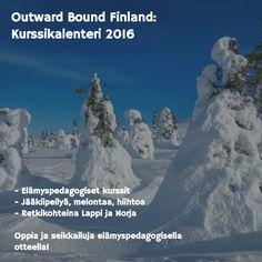 Oletko ollut Outward Bound kurssilla tai reissulla?  Katso Kurssikalenteri 2016 ja lähde mukaan kehittymään...   - Outward Bound Finland ry https://www.facebook.com/OutwardBoundFinland/photos/np.1454568916069698.1232643591/1245892722094767
