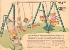 Every '60s backyard had a swing set! I used mine for gymnastics; walking across the top...everything but swinging...