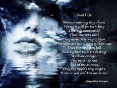 The tide that cleanses our soul.  Soul Tide by Jacqueline Cooper, My Aspiring Soulful Life.  For more inspirational images, quote, poems and reads visit myaspiringsoulfullife.com.  Just click on the visit link. #poetry #poems #quotes #myaspiringsoulfullife #quote #gif #inspiration #awakening #enlightenment #consciousness