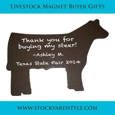 Get your buyer baskets ready for sale season with your own customized livestock refrigerator magnet from Stockyard Style. Available in steer, hog, or market lamb. $12 & free shipping. www.stockyardstyle.com