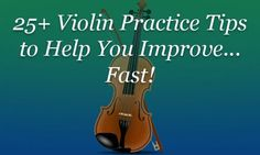 violin practice tips