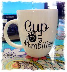 Cup of Ambition Coffee Mug. Funny coffee mug by MamaGlitter, $10.50