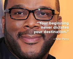 Tyler Perry quote of wisdom!