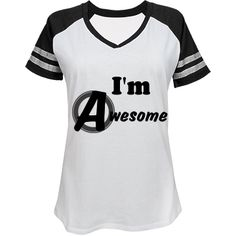 | I'm Awesome women's tee #AWESOME