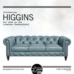 Our more comfortable interpretation of the classic Chesterfield sofa, available soon in dozens of sizes, configurations, fabrics and leathers.