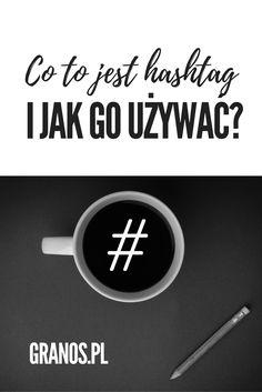 Jeśli korzystasz z mediów społecznościowych hashtag nie jest Ci zupełnie obcy. Zapewne nie raz go używałeś. Tylko czy kiedyś zastanowiłeś się, po co to wszystko? Dziś opowiem Ci o tym, jak świadomie używać hashtagów i czerpać z nich korzyści.