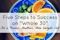 "Five Steps to Success on ""Whole 30"" (Paula's Story) - Red and Honey"