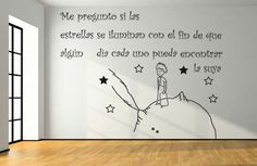 el principito - le petit prince art wall - maybe smaller Boy Room, Kids Room, Child Room, Decoration Stickers, The Little Prince, More Than Words, Beautiful Words, Ideas Para, Nursery