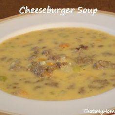 Cheeseburger Soup...maybe add macaroni :)