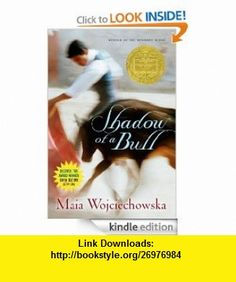 Shadow of a Bull eBook Maia Wojciechowska, Alvin Smith ,   ,  , ASIN: B0078XG41G , tutorials , pdf , ebook , torrent , downloads , rapidshare , filesonic , hotfile , megaupload , fileserve