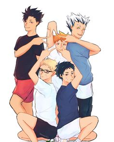 Haikyuu! It makes me think they're acting like a boy band, but they are not even close because they're all dweebs...