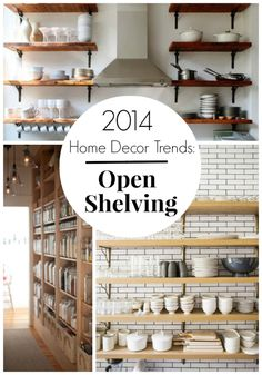 2014 Home Decor Trends: Open Shelving